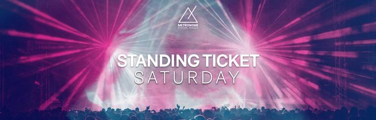 Saturday Standing Ticket