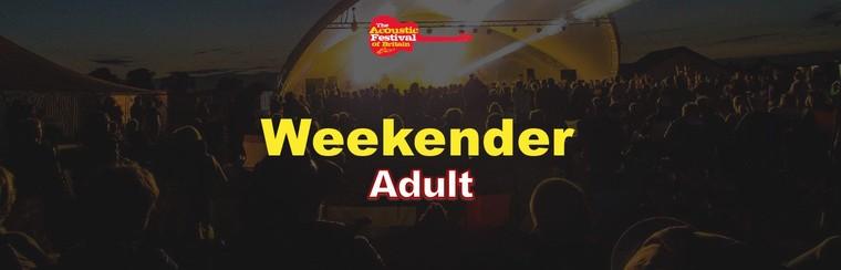 Adult Weekender Ticket
