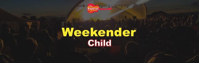 Child Weekender Ticket