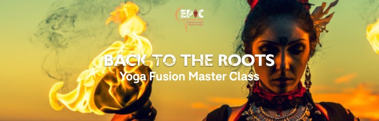 Ticket - Back to the Roots - Yoga Fusion Master Class