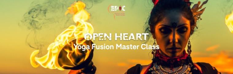 Ticket - Open Heart - Yoga Fusion Master Class