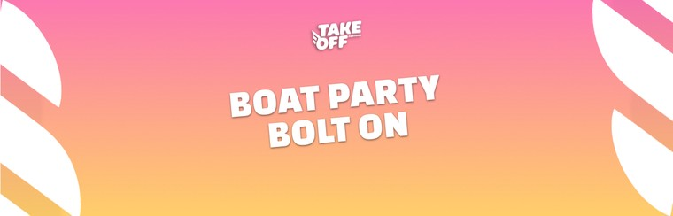 Boat Party & Booze Cruise Ticket (Bolt On)