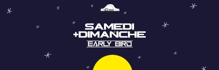 Early Bird - Saturday + Sunday