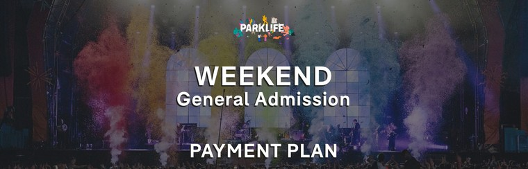 Weekend GA Ticket | Payment Plan