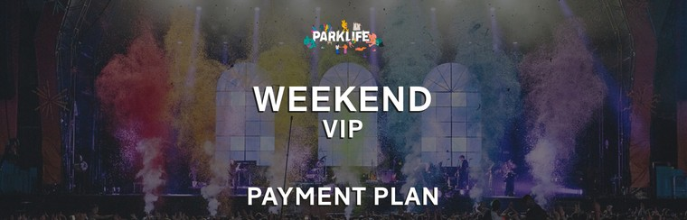 Weekend VIP Ticket | Payment Plan