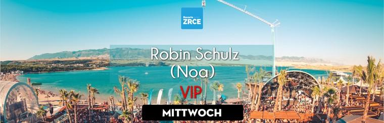 Wednesday VIP Ticket | Robin Schulz @ Noa