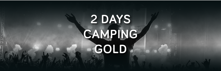 Gold 2 Day Camping Ticket