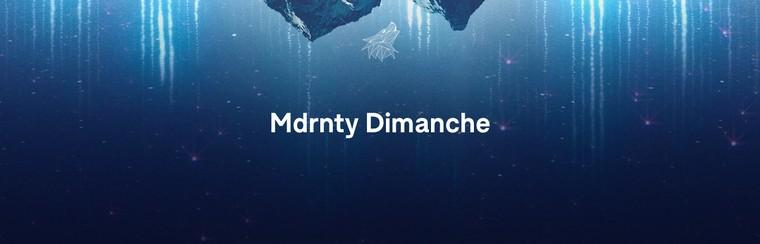 Billet Dimanche - Mdrnty