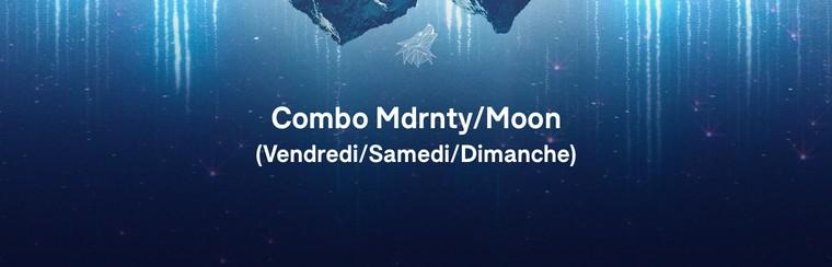 Pass Combo (Vendredi/Samedi/Dimanche) - Mdrnty/Moon