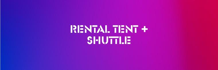 DGTL Camping Pack - Rental Tent + Shuttle