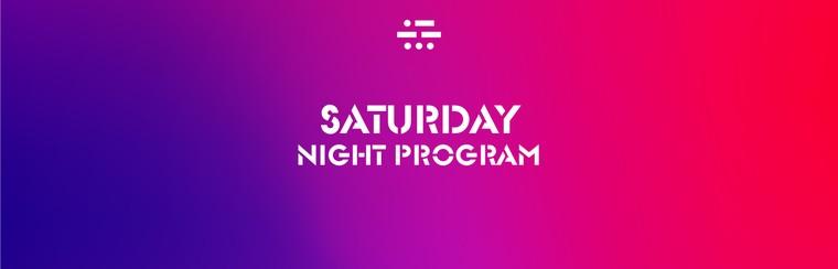 Saturday - Night Program