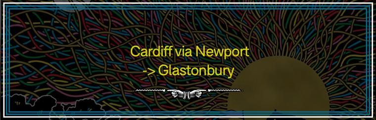 Cardiff via Newport to Glastonbury Coach Travel