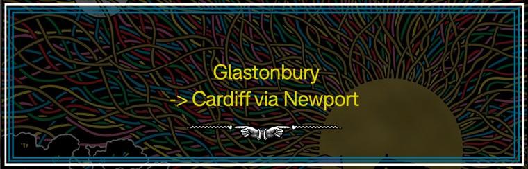 Glastonbury to Cardiff via Newport Coach Travel