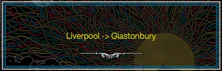 Liverpool to Glastonbury Coach Travel