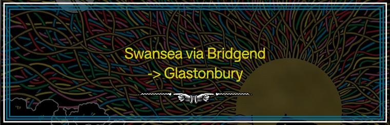 Swansea via Bridgend to Glastonbury Coach Travel