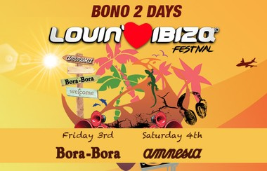 Lovin' Ibiza 2 Days Ticket: Bora Bora+Amnesia