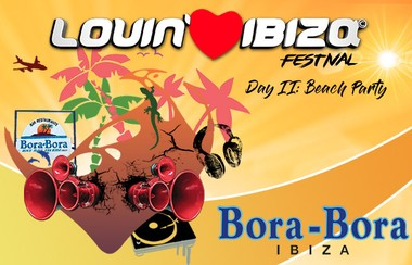 Lovin' Ibiza Beach Party Ticket @Bora Bora