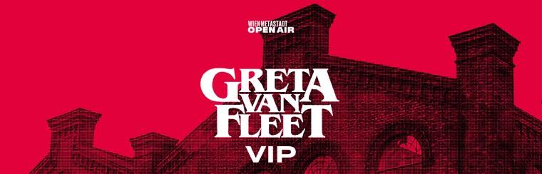 METAStadt | GRETA VAN FLEET (09/07) | VIP Ticket