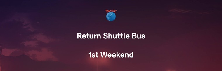 Return Shuttles Bus - 1st Weekend
