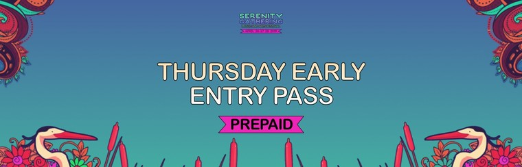 Prepaid - Thursday Early Entry Pass