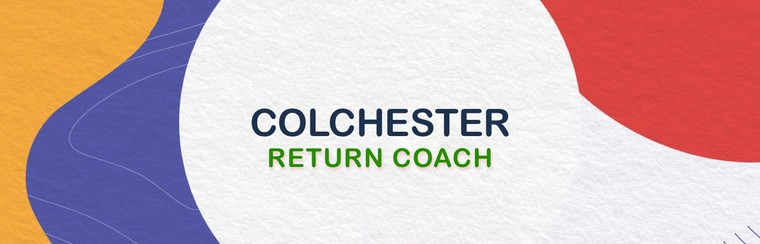 Colchester Return Coach