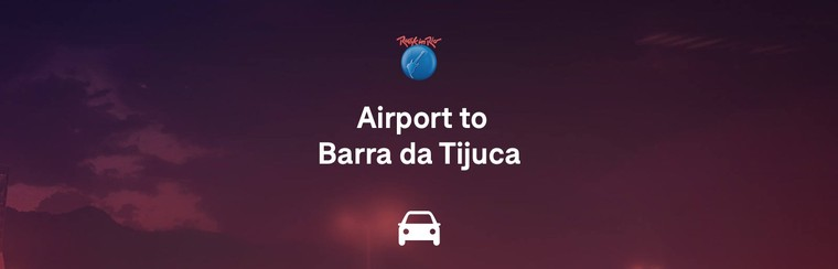 One-Way Transfer - RIOgaleão-Tom Jobim International Airport to Barra da Tijuca