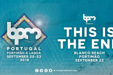 SEP 23 / The BPM Festival Portugal: THIS IS THE END at Blanco Beach