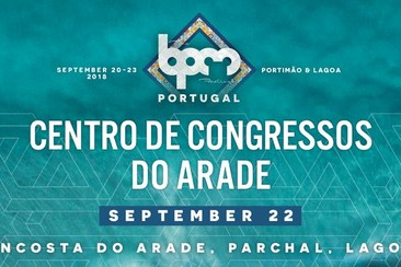 SEP 22 / The BPM Festival Portugal: September 22, 2018 at Centro de Congressos