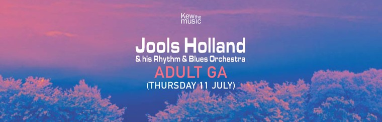 Jools Holland & his Rhythm & Blues Orchestra - Adult GA - Thu 11th July