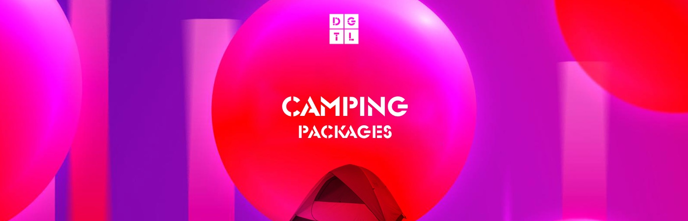 DGTL Amsterdam Ticket + Camping Packages