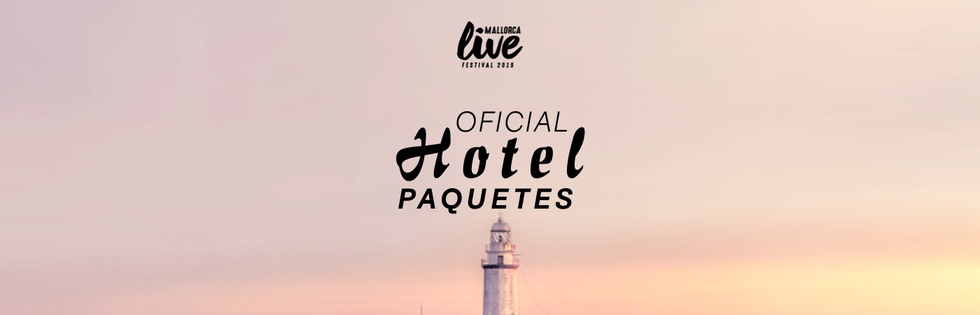 Mallorca Live Festival Ticket + Hotel Packages