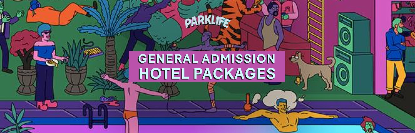Parklife GA Ticket + Hotel Packages
