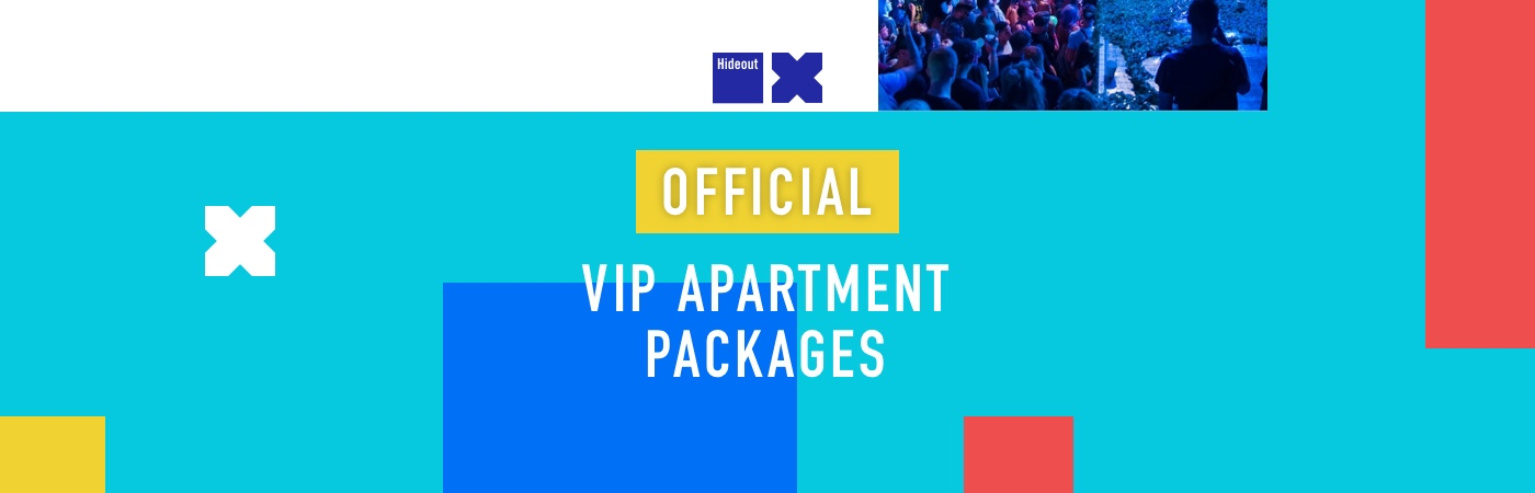 Hideout VIP Ticket + Apartment Packages