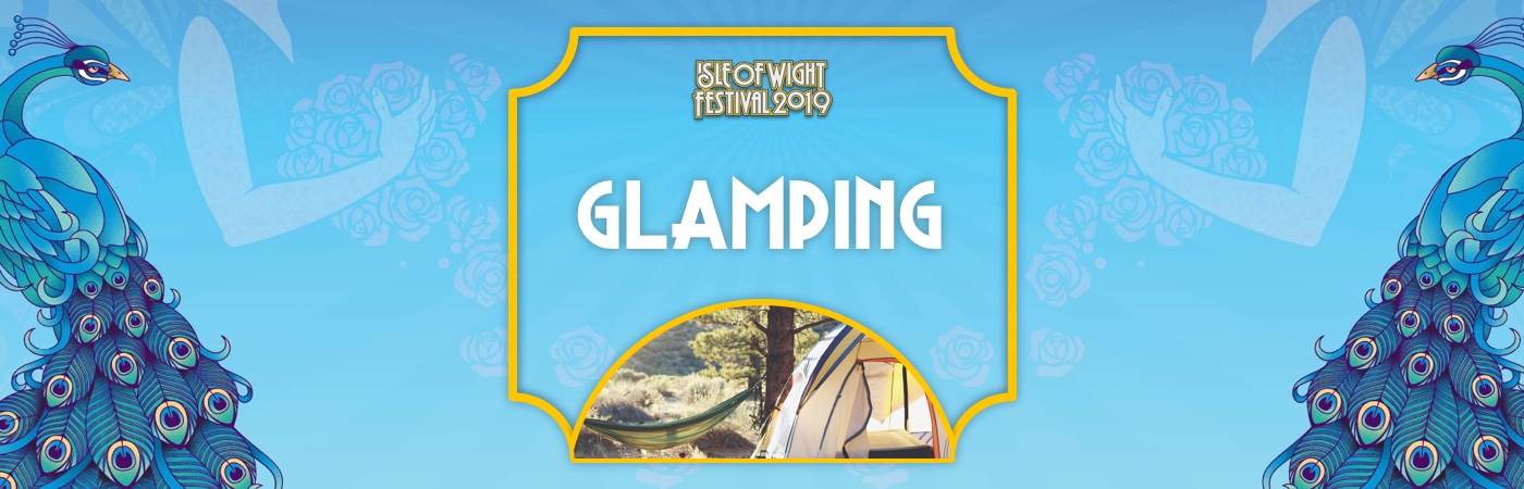 Isle of Wight Ticket + Glamping Packages