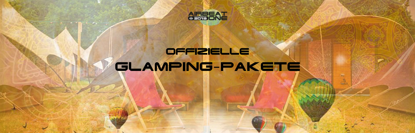 Airbeat One Ticket- + Glamping-Pakete