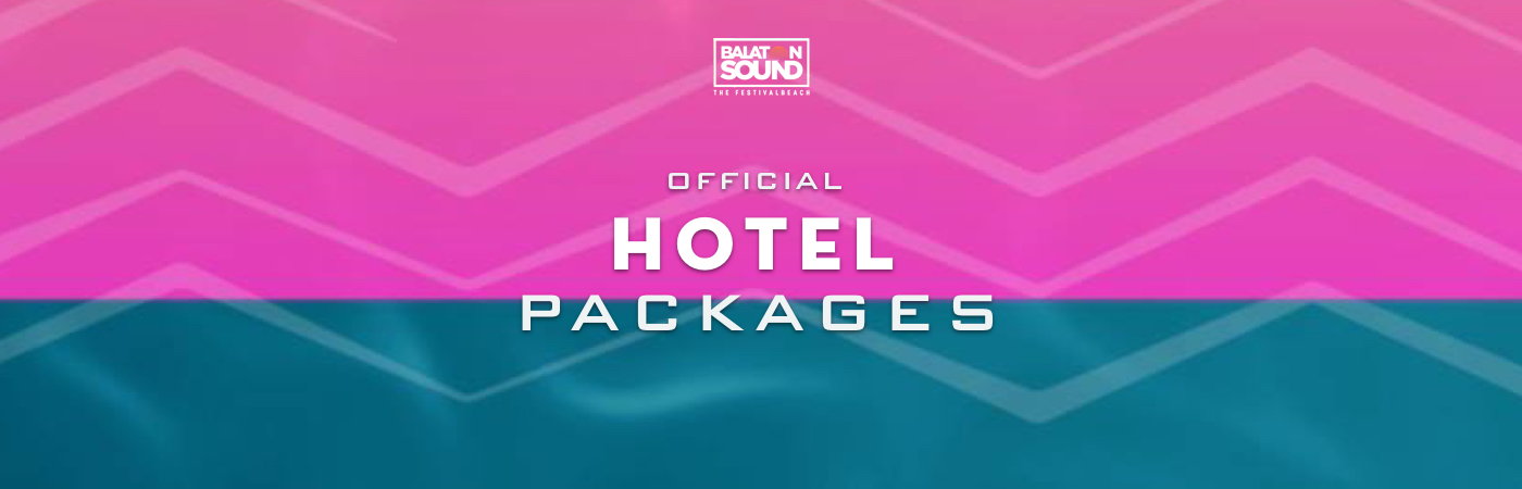 Packages Billet + Hôtel - Balaton Sound