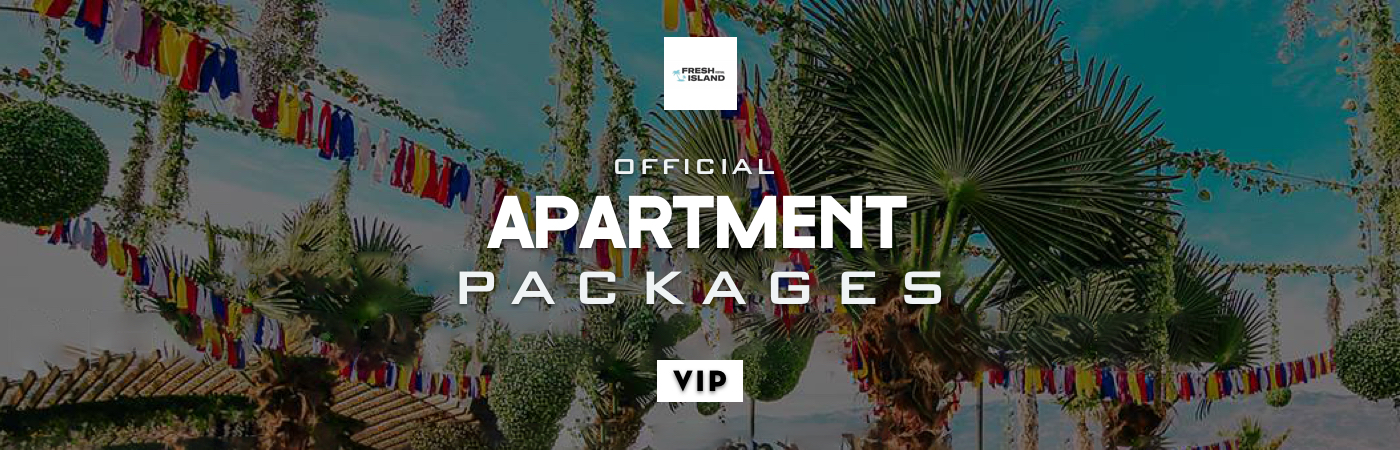 Packages Billet VIP + Appartement - Fresh Island