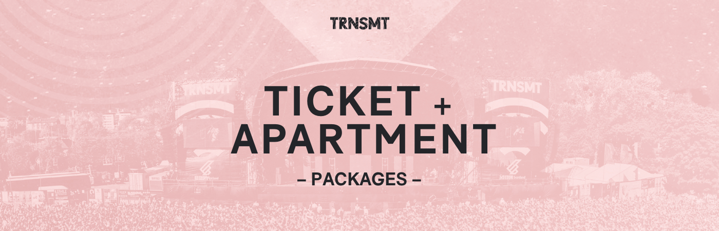 TRNSMT Festival Ticket + Apartment Packages