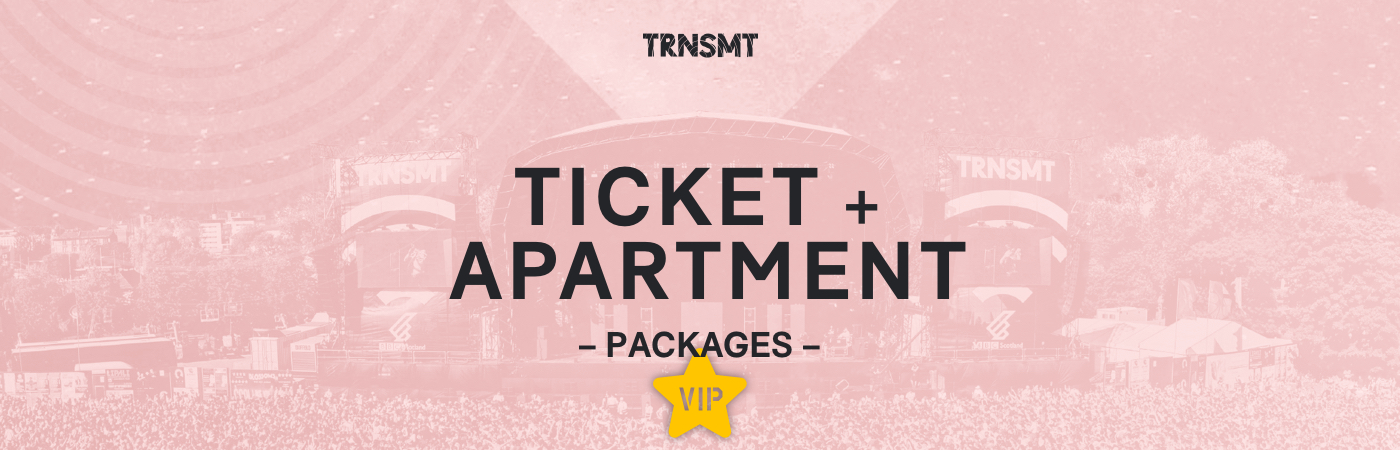 TRNSMT Festival VIP Ticket + Apartment Packages