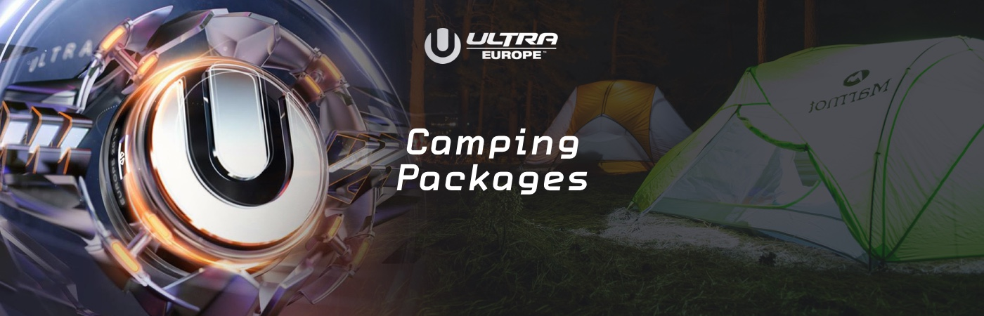 Ultra Europe Ticket- + Camping-Pakete