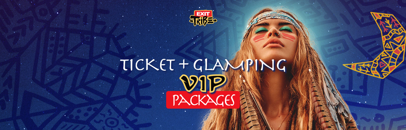 EXIT VIP Ticket + Glamping