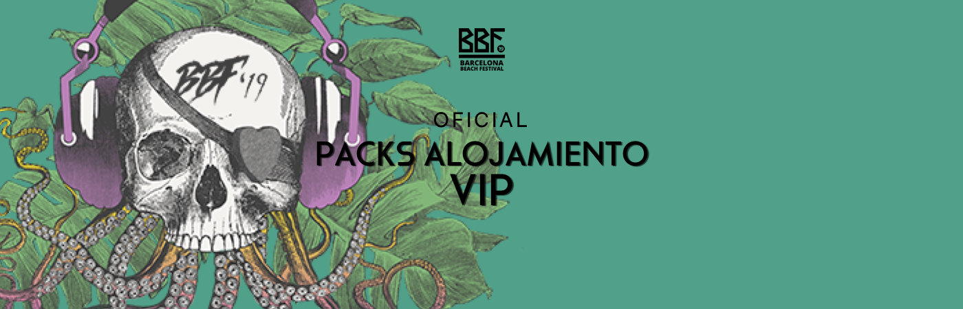 BBF: Barcelona Beach Festival VIP Ticket + Accommodation Packages