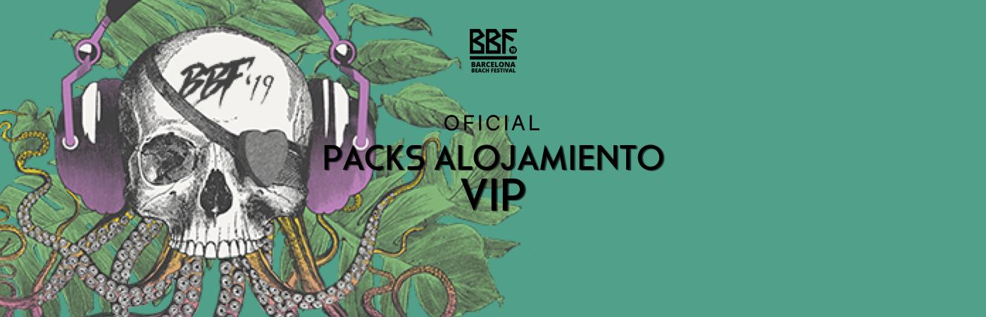 Packs VIP Entrada VIP + Alojamiento BBF: Barcelona Beach Festival