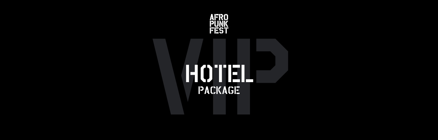 Afropunk Paris VIP Ticket + Hotel Packages