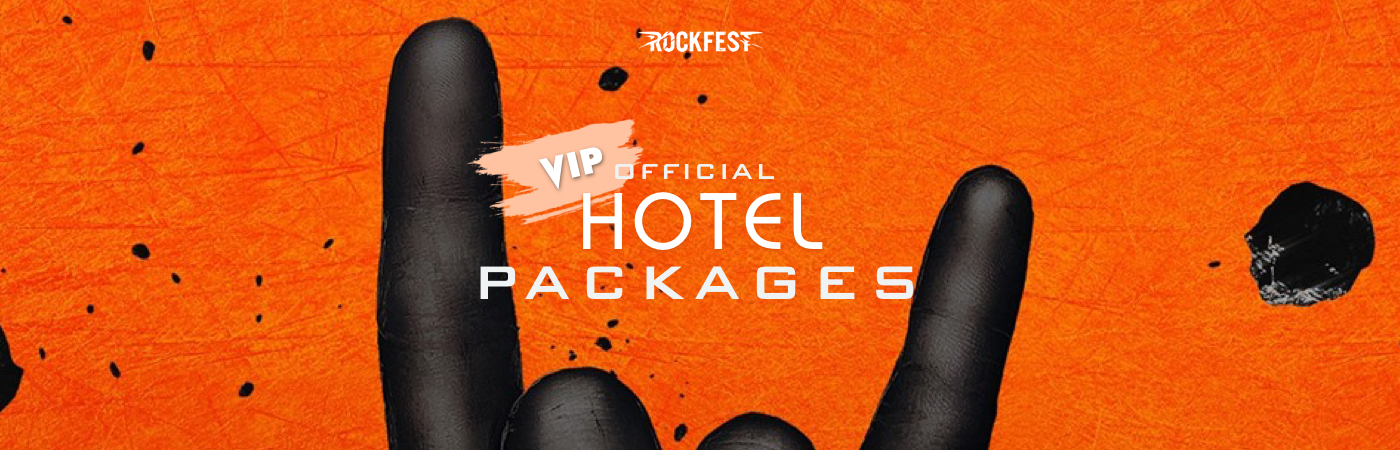 Rock Fest VIP Ticket + Hotel Packages