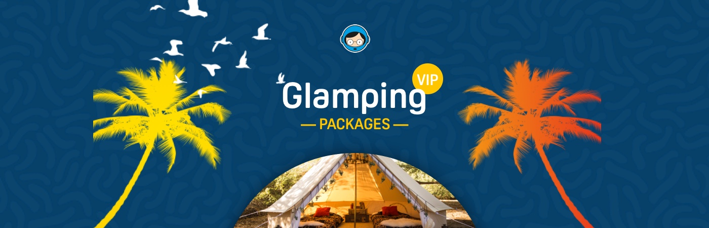 FIB VIP Ticket + Glamping Packages