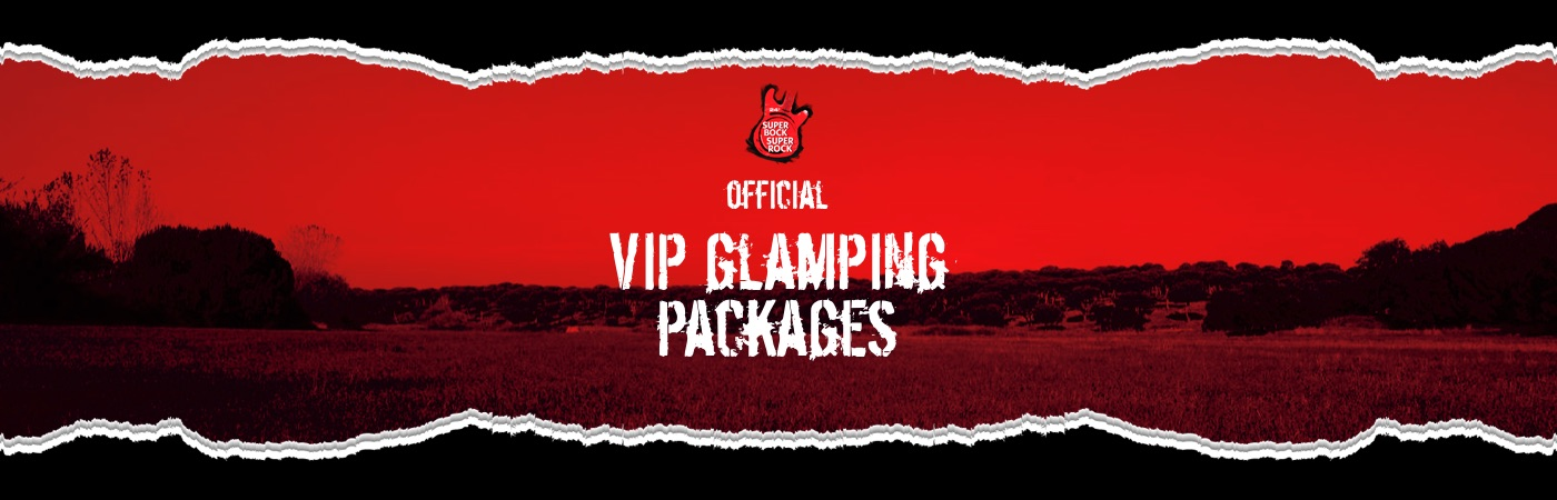 Super Bock Super Rock VIP Ticket + Glamping Package