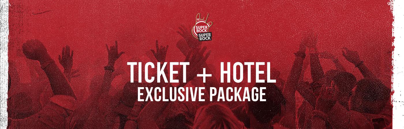 Super Bock Super Rock Exclusive: Pacotes com Bilhete + Hotel
