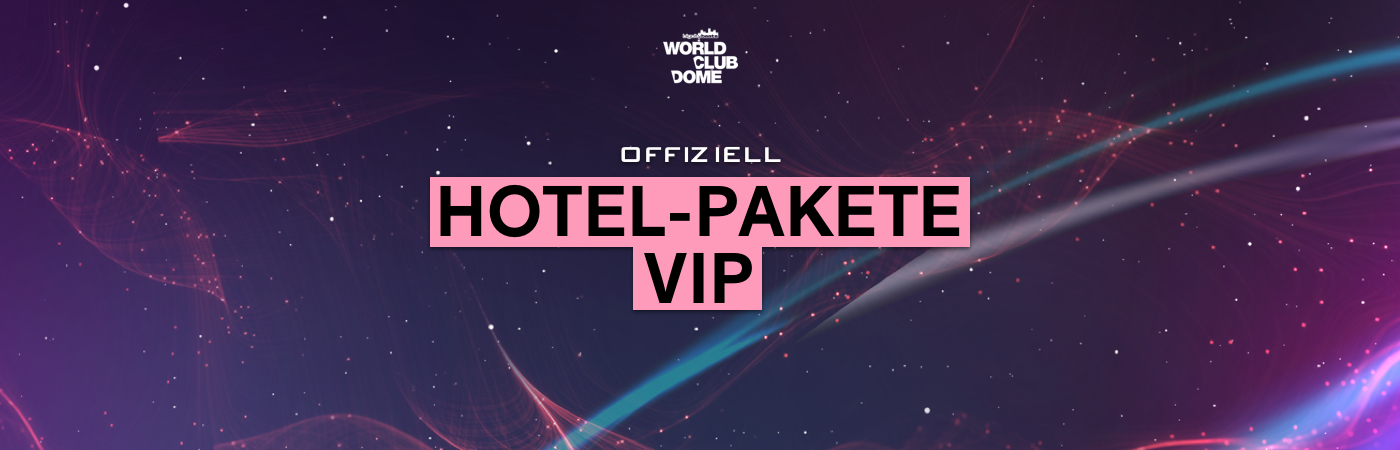 World Club Dome VIP Ticket + Hotel Packages