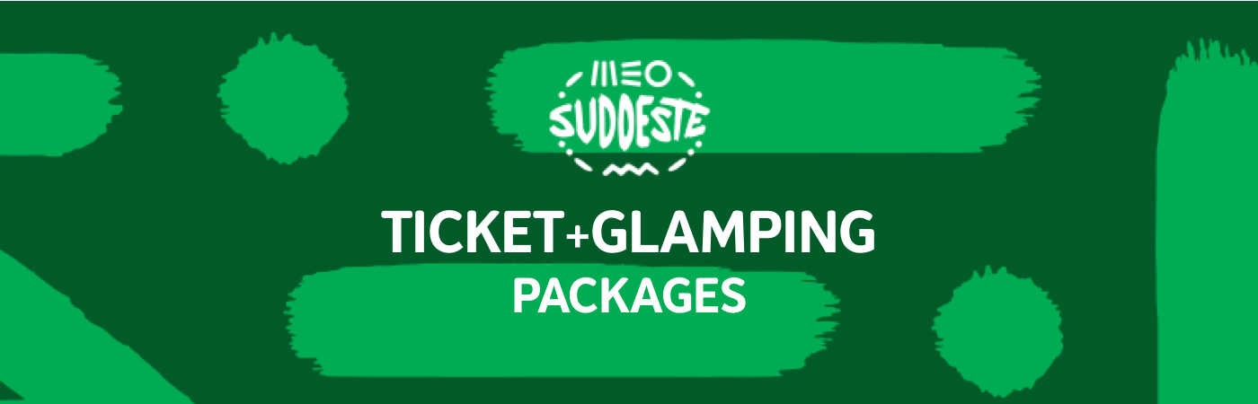 Packages Billet + Glamping - MEO Sudoeste
